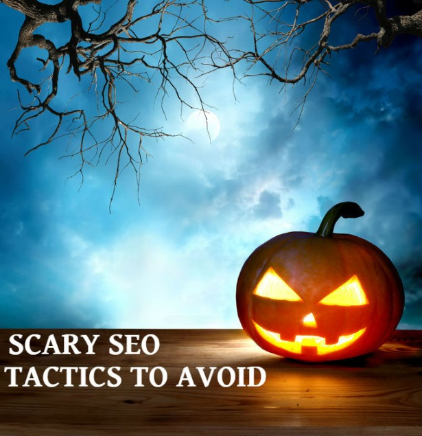scary seo tactics to avoid