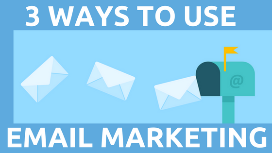 Email marketing 3 ways